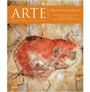Arte: Pré-História-300 d.C.