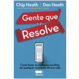 Gente Que Resolve - Chip Heath E Dan Heath