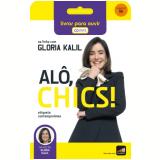 Alo! Chics - Audiobook - Glória Kalil