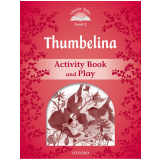 Thumbelina - Activity Book & Play Level 2 - Second Edition - Arengo