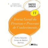 Sinopses Jurídicas - Teoria Geral do Processo e Processo de Conhecimento - Felipe Leonardo Rodrigues, Paulo Roberto Gaiger Ferreira, Christiano Cassetari