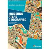 Moderno Atlas Geográfico - Graça Maria Lemos Ferreira