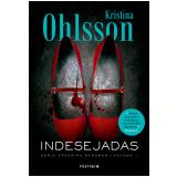 Indesejadas - Kristina Ohlsson