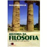 Historia da Filosofia - Paulo Ghiraldelli Jr.
