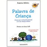 Palavra de Criança - Patricia Gebrim