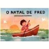 O Natal de Fred - Maria C.s. Oliveira