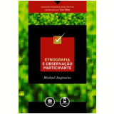 Etnografia e Observação Participante - Michael Angrosino