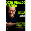 Jo�o Ubaldo Ribeiro: Contos e Cr�nicas para Ler na Escola