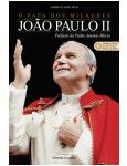 O Papa dos Milagres