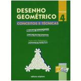Desenho Geométrico - Conceitos E Técnicas - 4 - Ensino Fundamental II - Cecília Kanegae, Elizabeth Lopes