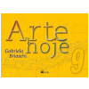 Arte Hoje - 9� Ano - Ensino Fundamental
