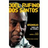 Joel Rufino dos Santos  : Crônicas para Ler na Escola  - Joel Rufino dos Santos