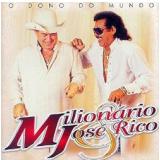 Milionário e José Rico - Vol 26 - O Dono Do Mundo (CD) - Milionário e José Rico