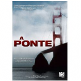 A Ponte (DVD) - Eric Steel