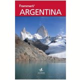 Frommer's Argentina - Christie Pashby
