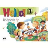 Hello! - Pre Book - 3 - Educação Infantil - Rita Faria, Eliete Morino
