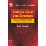 Reda��o oficial para concursos (Ebook) - Paulo Paranhos