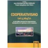 Cooperativismo Lei 5.764/71 - Paulo Gon�alves Lins Vieira, Jos� Henrique Da Silva Galhardo
