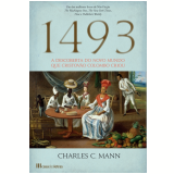 1493 - A Descoberta do Novo Mundo que Cristov�o Colombo Criou (Ebook) -  Charles C. Mann