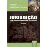Jurisdiçao, Vol. 2 - Crise, Efetividade E Plenitude - Luiz Eduardo Gunther