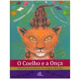 O Coelho E A Onça - Eduardo Longevo