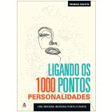 Ligando os 1000 Pontos: Personalidades - Thomas Pavitte