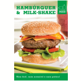 Hambúrguer & Milk-shake (Ebook) - Editora Melhoramentos
