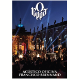 O Rappa - Acústico Oficina Francisco Brennand (DVD) - O Rappa