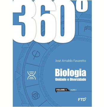 360º - Biologia - Unidade e Diversidade (Vol. 1)
