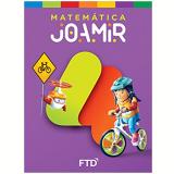 Joamir - Matemática - 4º Ano - Joamir Roberto de Souza