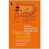 Escola sem Conflitos - Tania Zagury