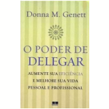 O Poder de Delegar - Donna M. Genett