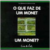 O que Faz de um Monet um Monet? - Richard Mühlberger