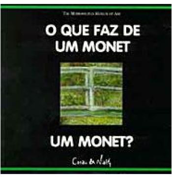 O que Faz de um Monet um Monet?