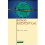 Novas Geopolíticas - José William Vesentini