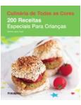 200 Receitas Especiais Para Crianças - Emma Jane Frost