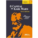 O Capital De Karl Marx - Steve Shipside