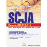 Certifica��o Sun Java Associado - SCJA: Exame. CX-310-019 - Marcelo Castellani