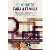 10 Minutos Para a Família - Peter Tomson,  Venetia Young, Dave Tomson ...