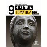 História Temática - O Mundo Dos Cidadãos - 9º Ano - Ensino Fundamental II - Conceição Cabrini, Andrea Montellato, Roberto Catelli