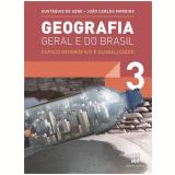 Geografia Geral E Do Brasil - 3 - Ensino Médio - Joao Carlos Moreira, Eustaquio de Sene