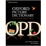 Oxford Picture Dictionary Monolingual - Second Edition - Jayme Adelson-goldstein, Norma Shapiro