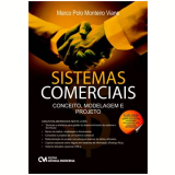 Sistemas Comerciais - Conceitos, Modelagem E Projeto - Marco Polo Monteiro Viana