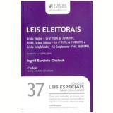 Leis Eleitorais (Vol.37) - Ingrid Sartório Cheibud