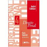 CURSO DE DIREITO PENAL V. 4 - PARTE ESPECIAL (ARTS. 286 A 359 - H) - 1ª edição (Ebook) - André Estefam