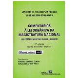 Comentários À Lei Orgânica Da Magistratura Nacional - Vinicius De Toledo Piza Peluso, José Wilson Gonçalves