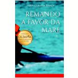 Remando A Favor Da Maré - Anna Claudia Ramos