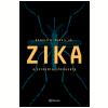Zika - A Epidemia Emergente