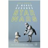 O Mundo Segundo Star Wars - Cass R. Sunstein
