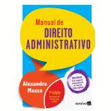 Manual de Direito Administrativo - Alexandre Mazza